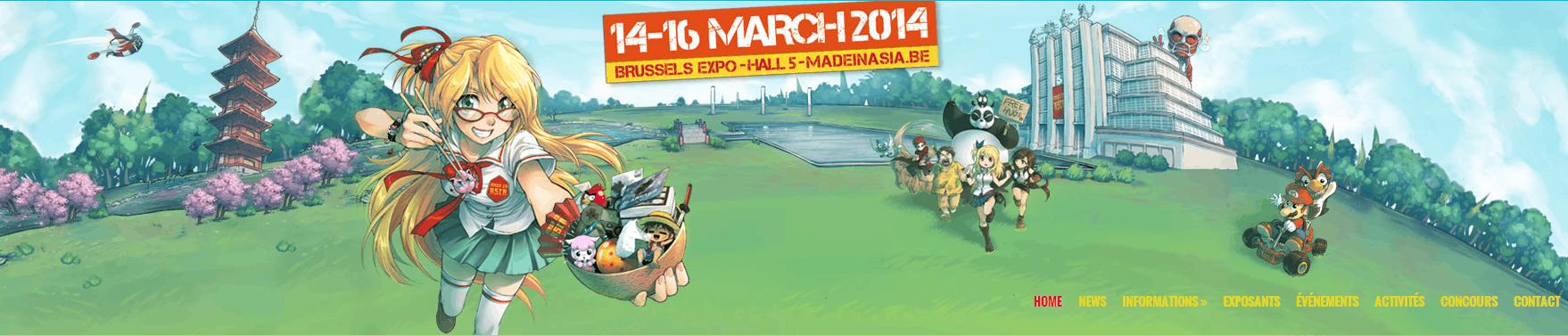 Made In Asia 2014   Venez nous rejoindre du 14 au 16 mars 2014 à Brussels Expo !